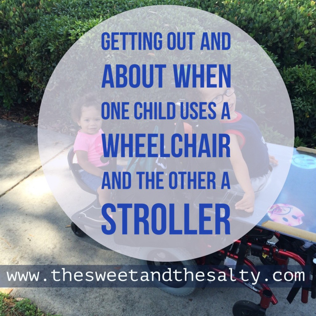 Getting Out and About With One Child Using a Wheelchair and the Other A Stroller